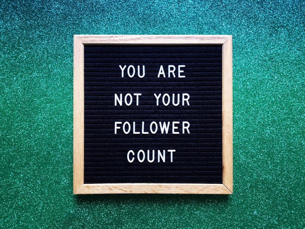 You are not your followers count